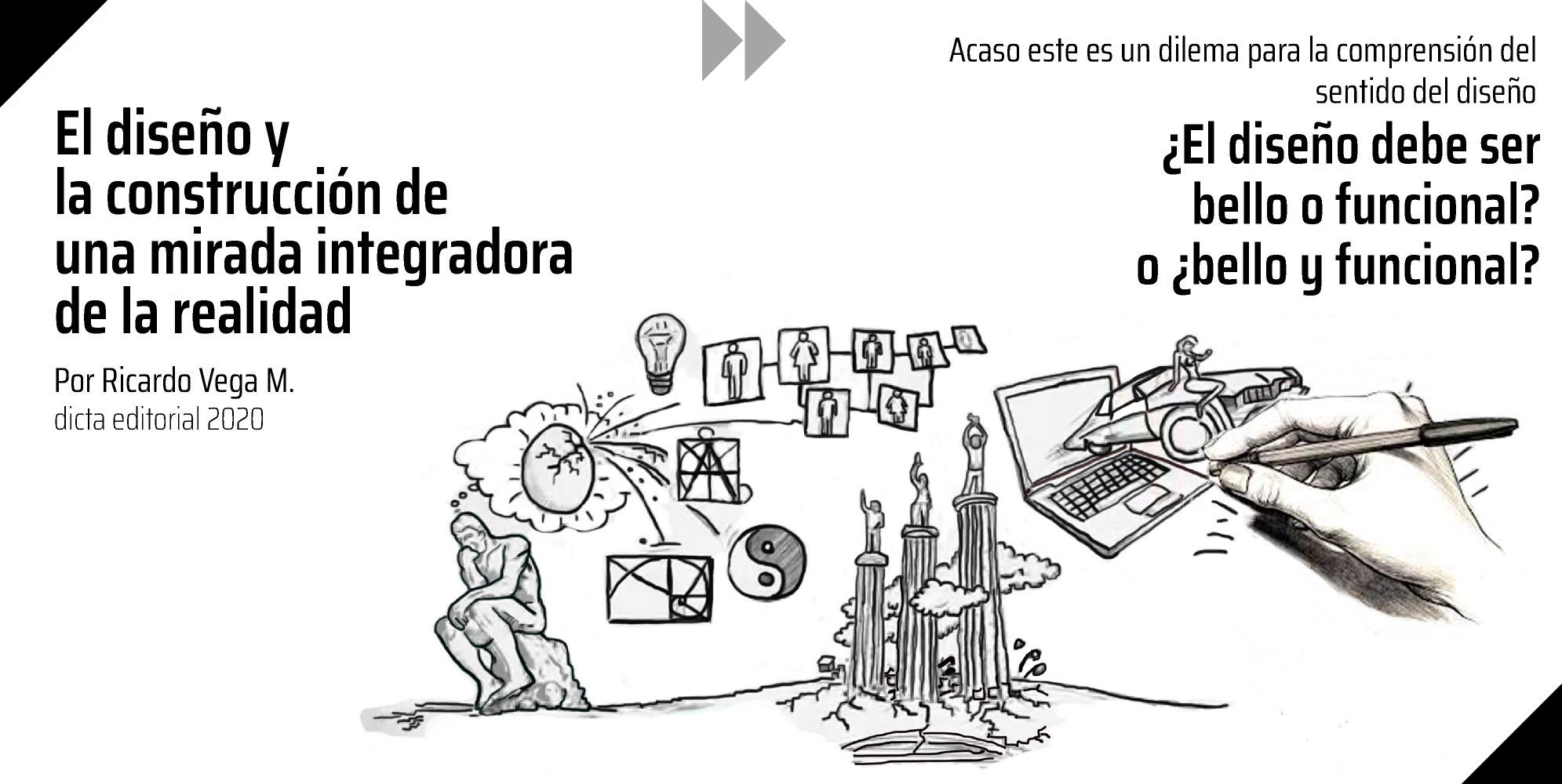 El diseño y la construcción de una mirada integradora de la realidad